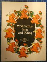 Weihnachts Sang und Klang Verlag Richard Birnbach Berlin H9233