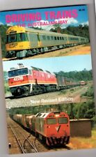 DRIVING TRAINS ~ The Australian Way ~ Mark Tronson ~ New Revised Edition