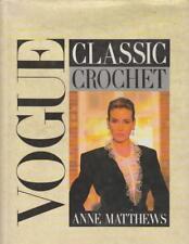 Vogue Classic Crochet By Ann Matthews 1980s Fashion Crochet