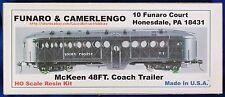 LMH Funaro F&C 704  MCKEEN 48' MOTORCAR TRAILER COACH  Streetcar 1-PC w/ TRUCKS