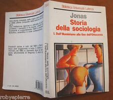 Storia della sociologia 1° I vol Jonas Dall'illuminismo alla fine dell'ottocento