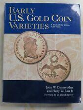 2006 Early U.S. Gold Varieties Hardback a Study of Die States 1795-1834