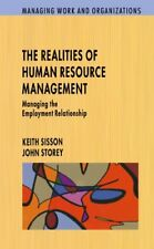 Realities Of Human Resource Management: Managing the Employment Relationship .