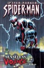 Spider-Man: Senseless Violence Vol. 5 by Zeb Wells and Marvel Comics Staff (2003