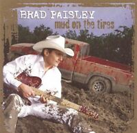Mud On The Tires [Audio CD] Brad Paisley