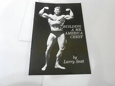 VINTAGE bodybuilding book LARRY SCOTT - BUILDING A MR AMERICA CHEST