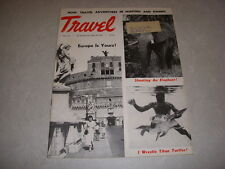Vintage TRAVEL Magazine, April, 1953, TRAVEL ADVENTURES IN HUNTING AND FISHING!