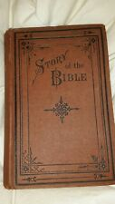VERY RARE ~~The Story Of The Bible 1883 From Genesis To Revelation  ~~~~