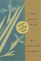 Wild Iris, Paperback by Gluck, Louise, Brand New, Free shipping in the US