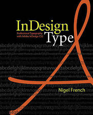 USED (GD) InDesign Type: Professional Typography with Adobe InDesign CS2 by Nige