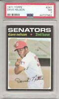 SET BREAK -1971 TOPPS # 241 DAVE NELSON, PSA 7 NM, WASHINGTON SENATORS, L@@K