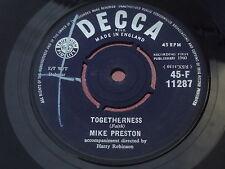 Mike Preston : Togetherness - Farewell My Love : DECCA : 45-F 11287