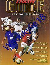 L'équipe Guide du football 2003-2004 Ligue 1 L2 Calendriers équipes