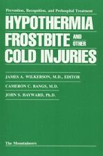 Hypothermia, Frostbite, and Other Cold Injuries: P
