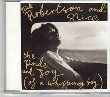 (EW487) Nick Robertson & Slice, The Pride And Joy (of a Whipping Boy) - 1991 CD