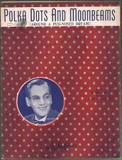 Polka Dots and Moonbeams 1940 Glenn Miller Sheet Music