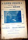 lune jolie grande berçeuse mélodie partition chant 1920 Raoul Soler