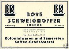 Boye & schweighoffer Advertising V. 1925 Hamburg Lübeck Szczecin COFFEE Colonial Goods