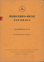 Mercedes Benz Typ OM 67/8 Nachtrag 2  Ausgabe A 1955 Auto PKWs Ersatzteilkatalog