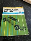 Pearson's Illustrated Car Servicing Manual-Morris, Austin, MG 1100. 2nd Edition