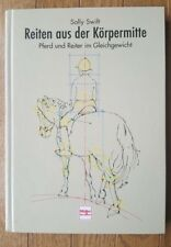 Reiten aus der Koerpermitte Sally Swift Hardcover 2004 German Edition Equestrian