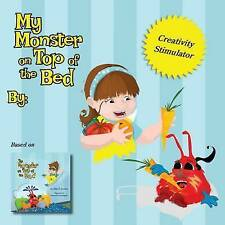 My Monster on Top of the Bed: Create-Your-Own Story based on The Monster on Top