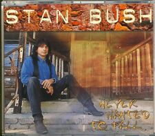 Stan Bush-never wanted to caso 2 TRK CD MAXI 1996