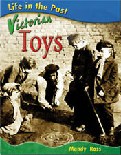 Victorian Toys (Life in the Past) by Ross, Mandy