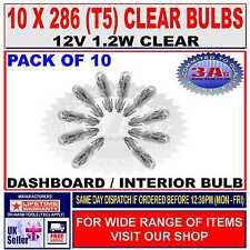 10 x CAR DASH LIGHT BULBS - CAPLESS - CLEAR - 286 (T5) - 12V 1.2W NEW