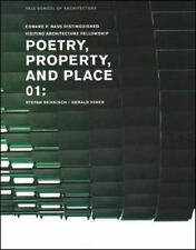 Poetry, Property, and Place: 01: Stefan Behnisch / Gerald Hines: By Yale Scho...