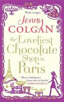 The Loveliest Chocolate Shop in Paris By Jenny Colgan