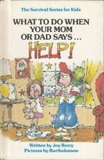 """What to Do When Your Mom or Dad Says """"Help!"""" (Surv"""