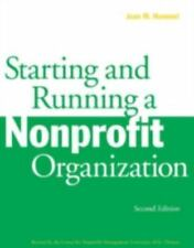 Starting and Running a Nonprofit Organization by Joan M. Hummel (1996,...