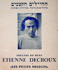 1950 Israel PANTOMIME Mime PROGRAM PHOTO Hebrew ETIENNE DECROUX Petits SOLDATS