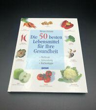 Die 50 besten Lebensmittel für Ihre Gesundheit von Miriam Polunin Buch gebunden