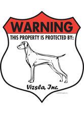 """Warning! Vizsla - Property Protected Aluminum Dog Sign - 7"""" x 8"""" (Badge)"""