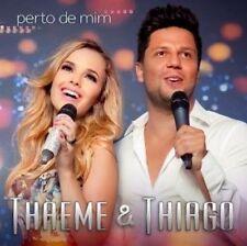 Thaeme & Thiago - Perto de Mim [New CD]