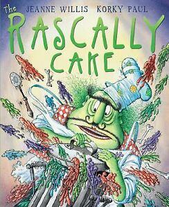 The Rascally Cake Paperback Jeanne Willis