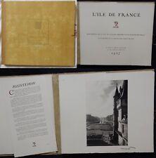 * LES CHÂTEAUX DE L'ÎLE DE FRANCE Recueil 33 planches +11 textes (1937) VINCENT