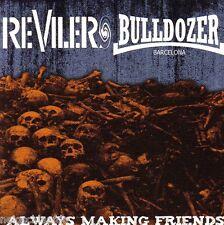 REVILERS / BULLDOZER – ALWAYS MAKING FRIENDS EP punk Oi!