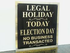 Vintage Election Day Sign Vote Legal Holiday Casino Bar Saloon Business Closed