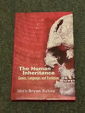 The Human Inheritance Genes, Language, And Evolution HB Bryan Sykes OUP 1999 1st
