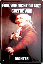 Blechschild 20x30 cm - Goethe war dichter trinken Bier Bar Männer