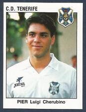 PANINI FUTBOL 93-94 SPANISH -#309-C.D.TENERIFE-PIER LUIGI CHERUBINO