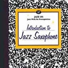 NEW - Jazz 101: Introduction to Jazz Saxophone by Jazz 101