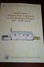 Saint Lazare Histoire d'une léproserie et d'un faubourg à Angers Moyen Âge Lèpre