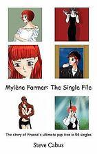 Mylène Farmer the Single File by Steve Cabus (2011, Paperback)