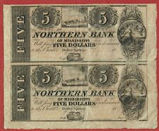 NORTHERN BANK OF MISSISSIPPI HOLLEY SPRINGS MS.CIRCA 1837 $$5 REMAINDER PAIR VF