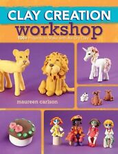 Clay Creation Workshop: 100+ projects to make with air-dry clay NEW BOOK