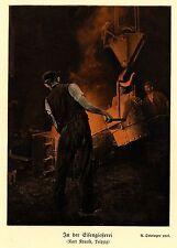 Leipzig Karl Krause *  In der der Eisengießerei * Kunstdruck von 1911